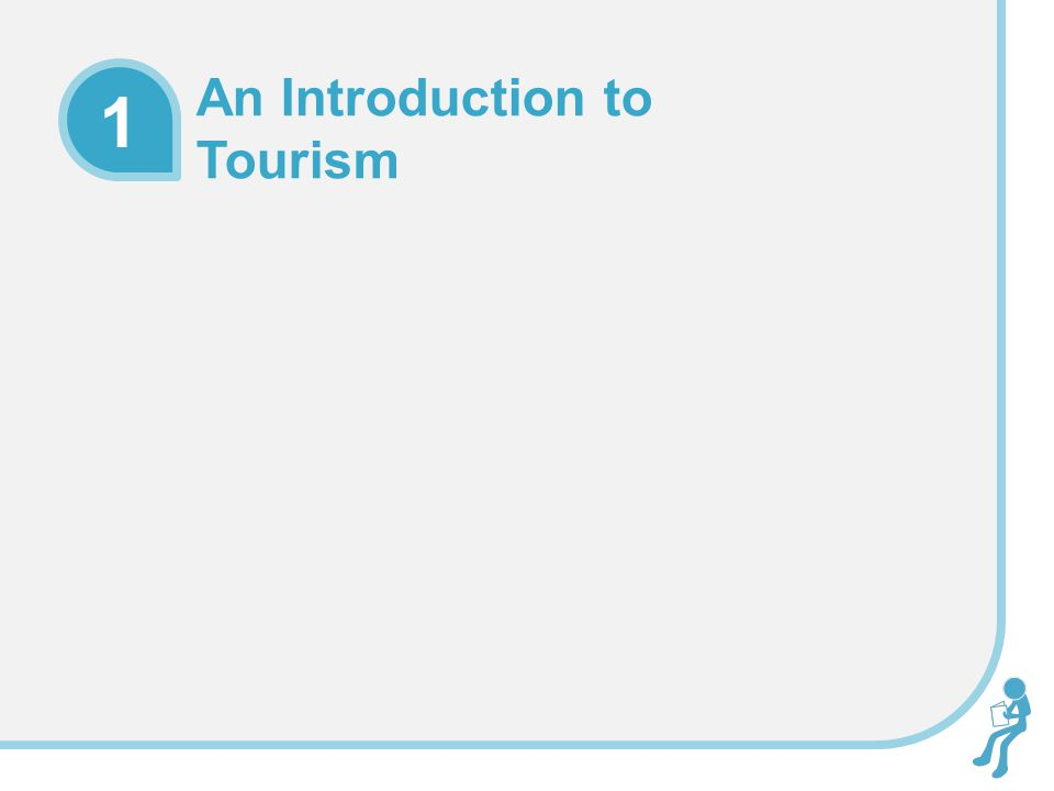 Learning Objectives To be able to describe the evolution of tourism over time generally as well as historically in selected countries To be able to define tourism To summarize the 'tourism system' and the key players and components in contemporary tourism