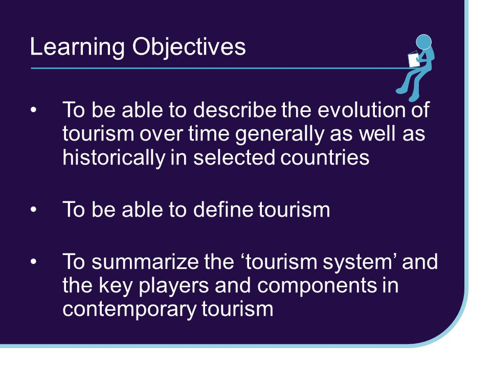 Forms of tourism –Domestic: travel in one's country of residence –Inbound: visitors coming from another country –Outbound: residents leaving to visit another country –National: travel by residents of a country, whether in their own country or to another country –Internal: all travel within a country regardless of whether by residents or visitors to that country –International: travel that involves visitors crossing an international boundary Characterizing Tourism