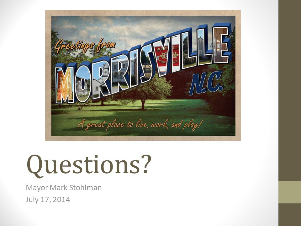 Questions Mayor Mark Stohlman July 17, 2014
