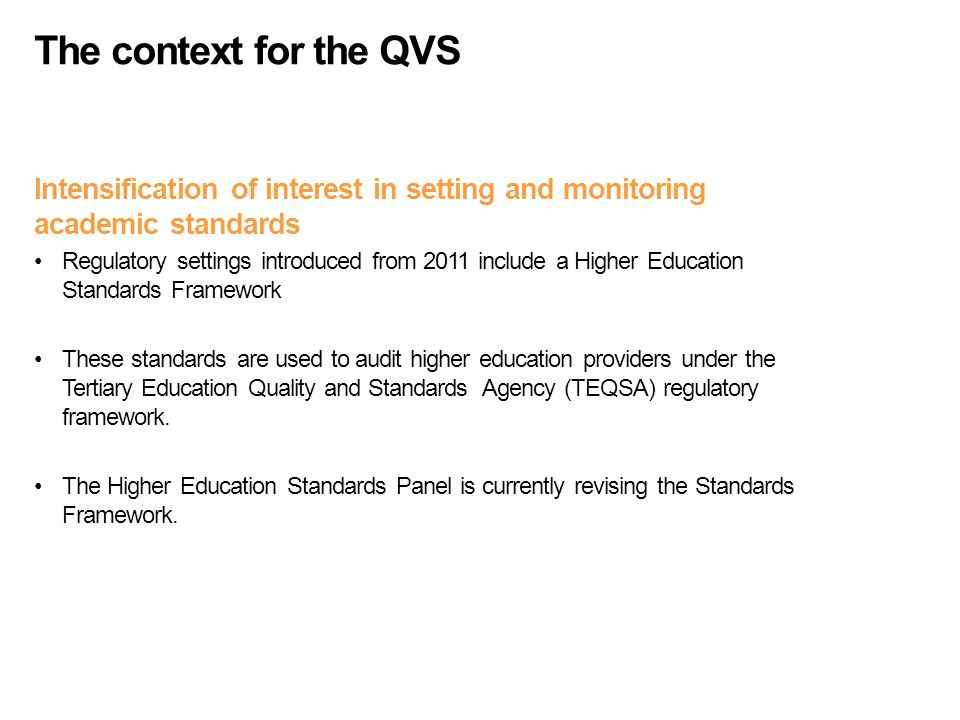 The context for the QVS The Australian Qualifications Framework (AQF) has been revised to describe each course level qualification in terms of the knowledge and skills that a graduate will possess.