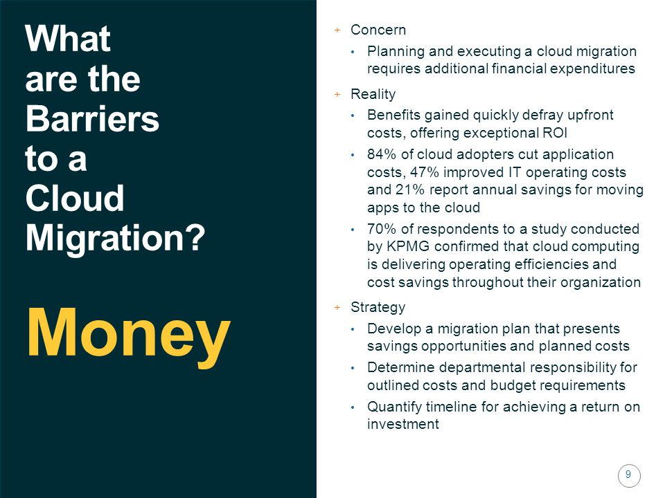 9 What are the Barriers to a Cloud Migration.