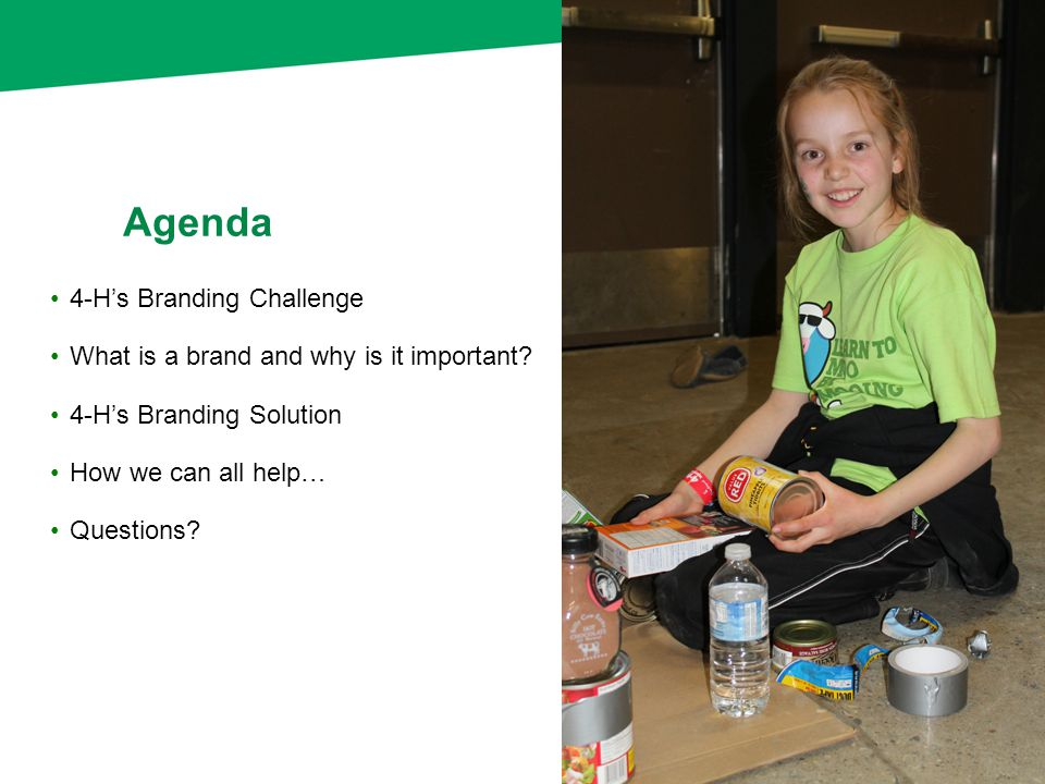 4-H's Branding Challenge What is a brand and why is it important.