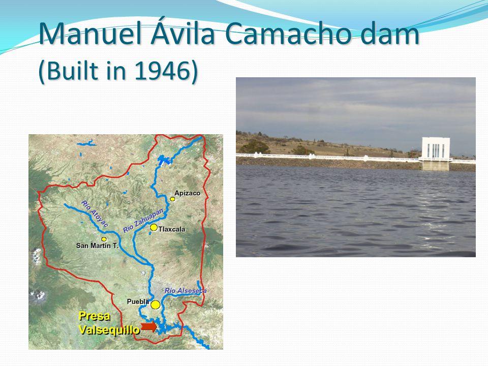 Manuel Ávila Camacho dam (Built in 1946)