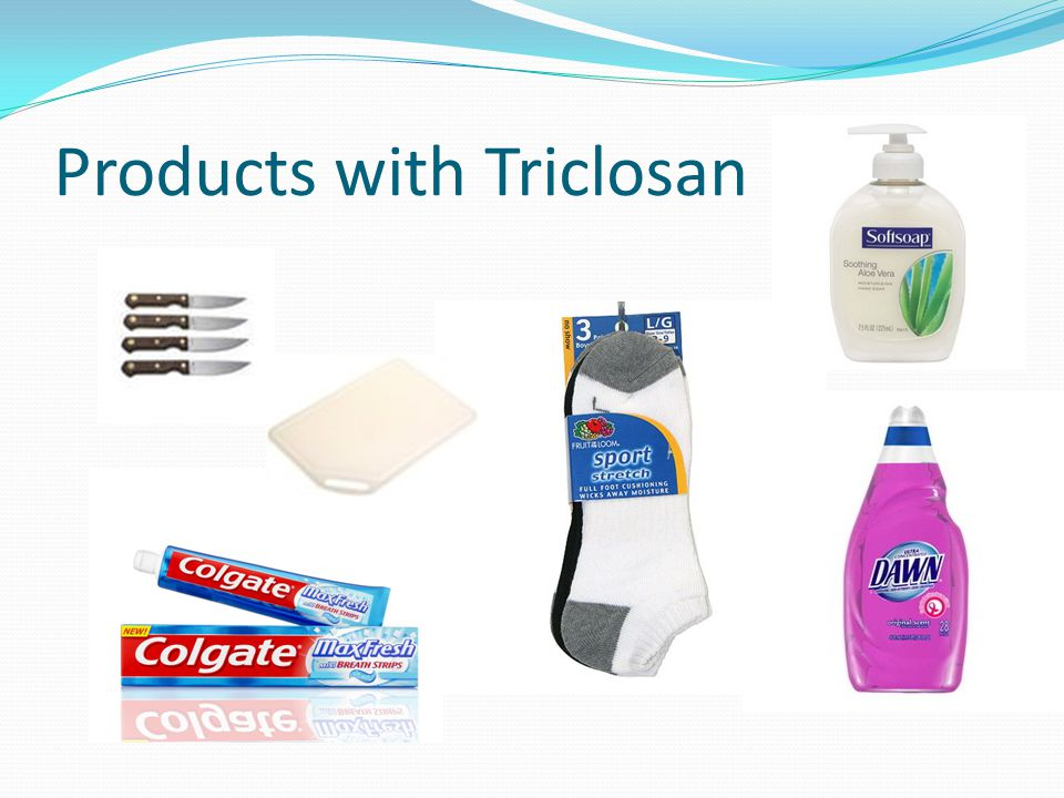 Products with Triclosan