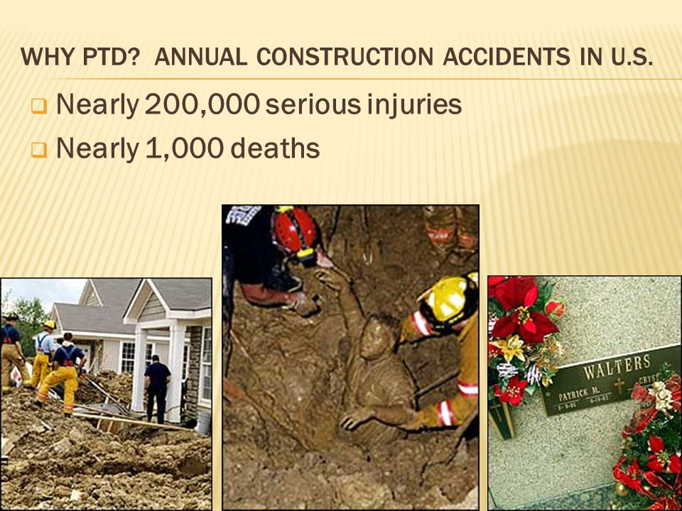 WHY PTD. ANNUAL CONSTRUCTION ACCIDENTS IN U.S.