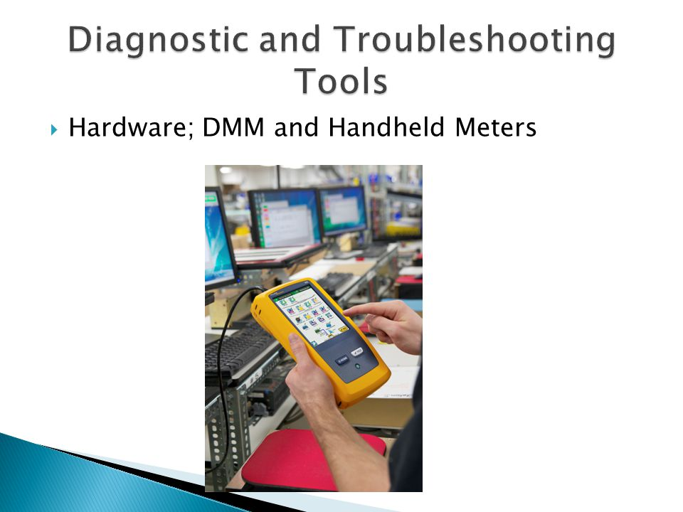  Hardware; DMM and Handheld Meters