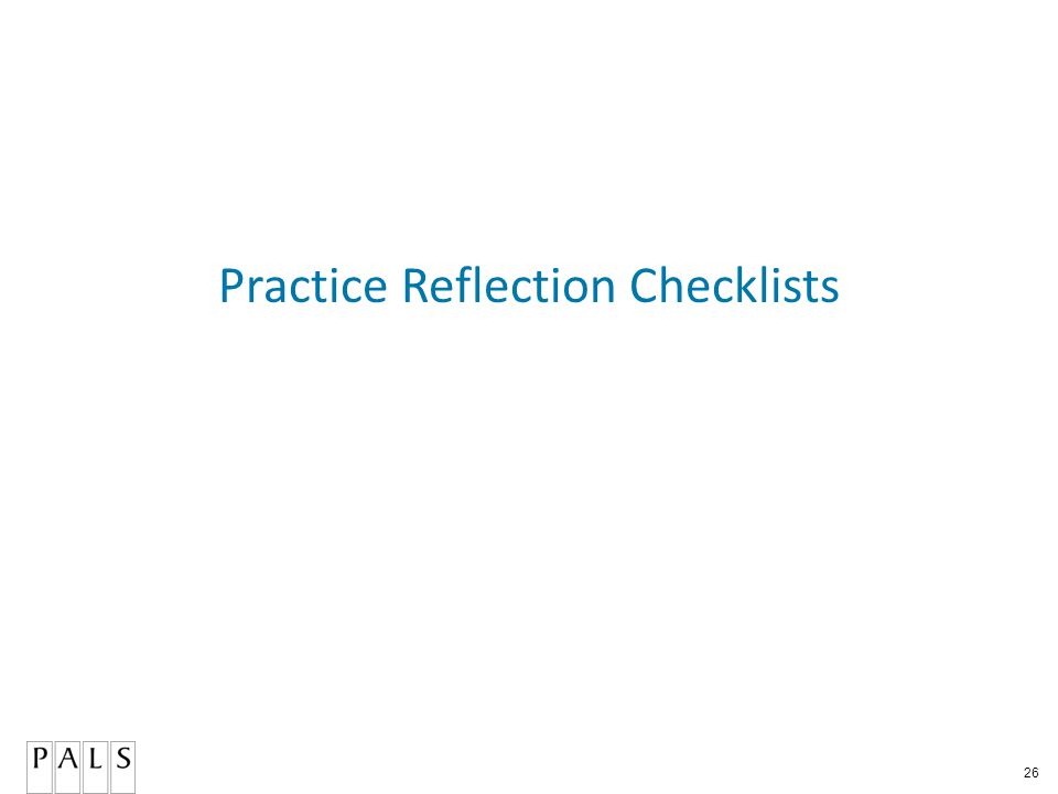 26 Practice Reflection Checklists
