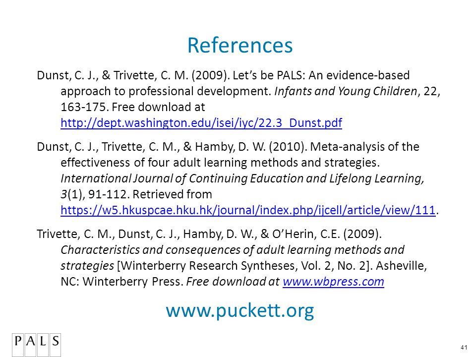 41 References Dunst, C. J., & Trivette, C. M. (2009).