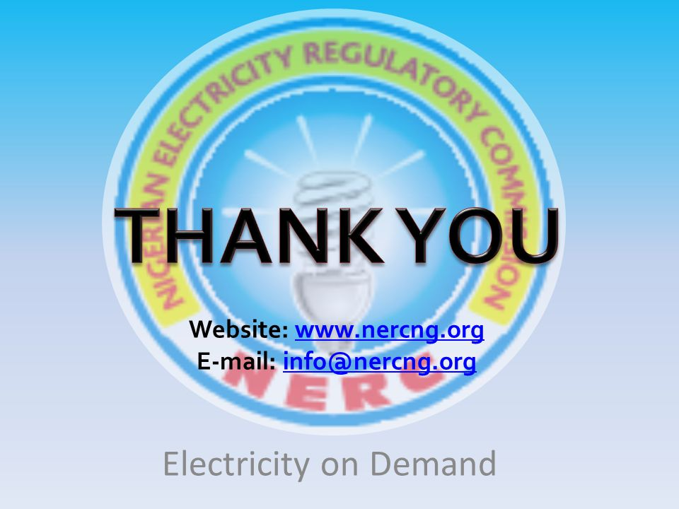 Website: www.nercng.orgwww.nercng.org E-mail: info@nercng.orginfo@nercng.org Electricity on Demand