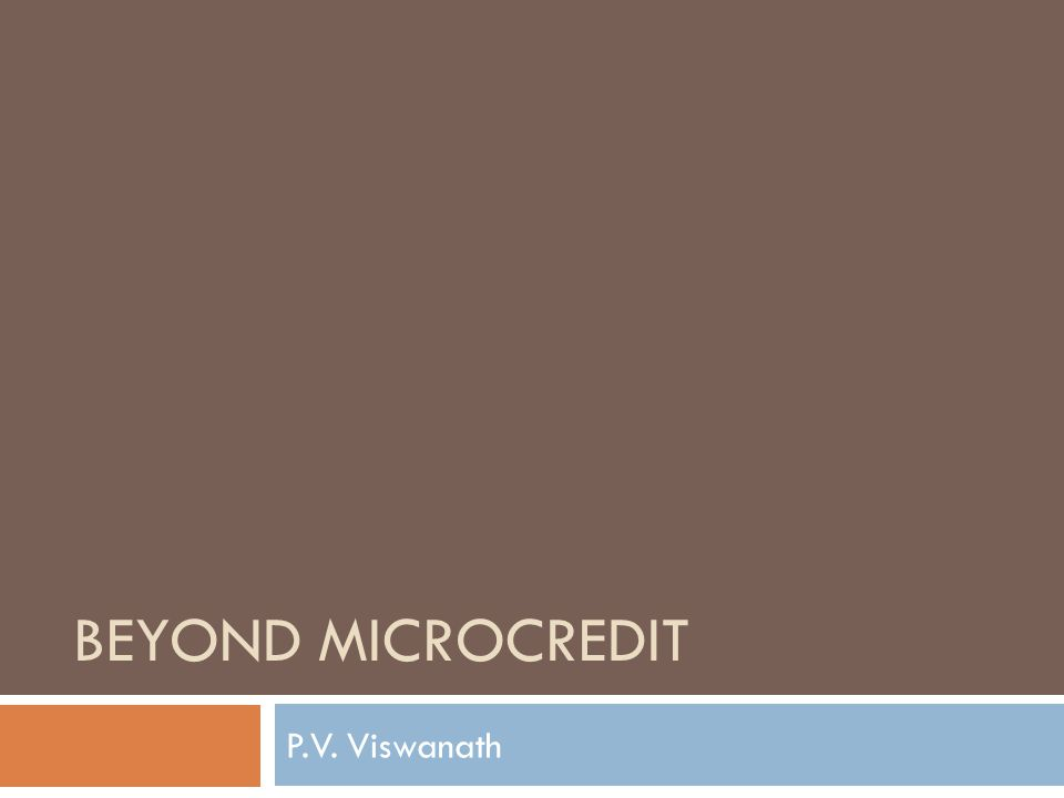 BEYOND MICROCREDIT P.V. Viswanath