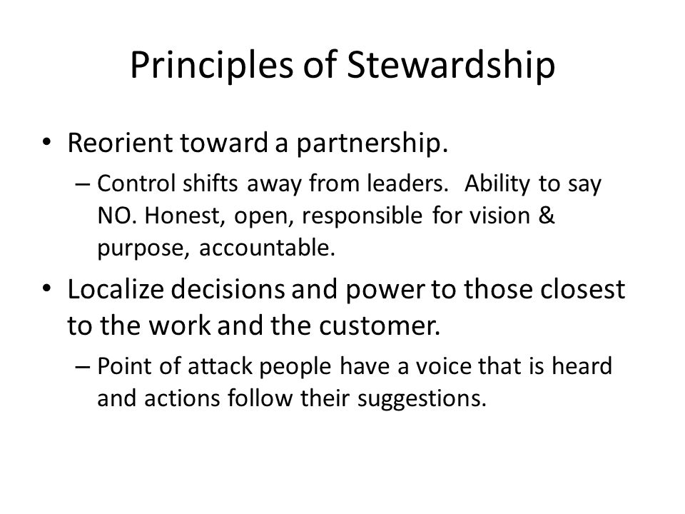Principles of Stewardship Reorient toward a partnership.