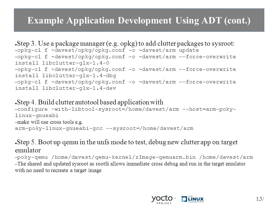 13/ Example Application Development Using ADT (cont.) ● Step 3.