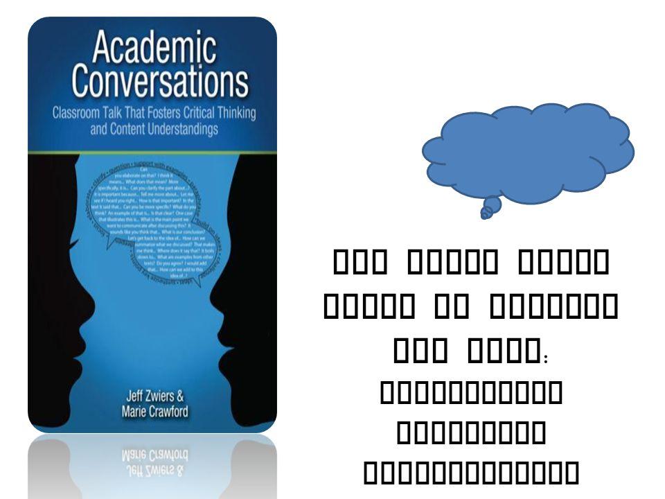 https://wisc.adobeconnect.com/_a825758332 /p2gavpn3fog/?launcher=false&fcsContent=tr ue&pbMode=normalhttps://wisc.adobeconnect.com/_a825758332 /p2gavpn3fog/?launcher=false&fcsContent=tr ue&pbMode=normal Webinar An academic conversation goes beyond casual conversation.