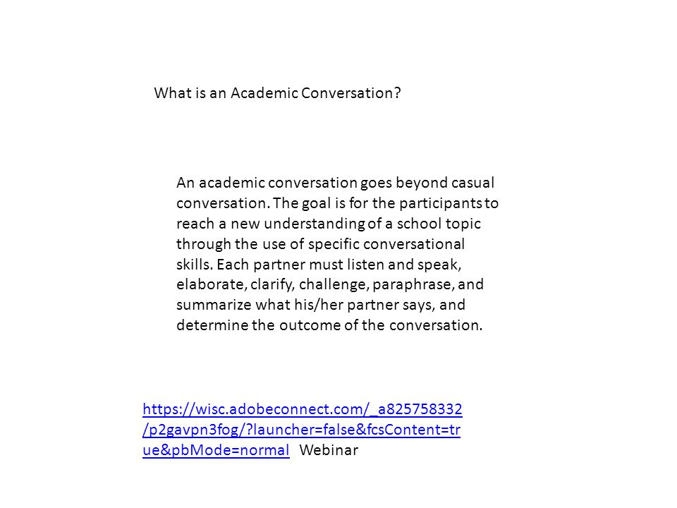 Establishing Norms for Collaborative Academic Conversations 1.Listen to others attentively 2.
