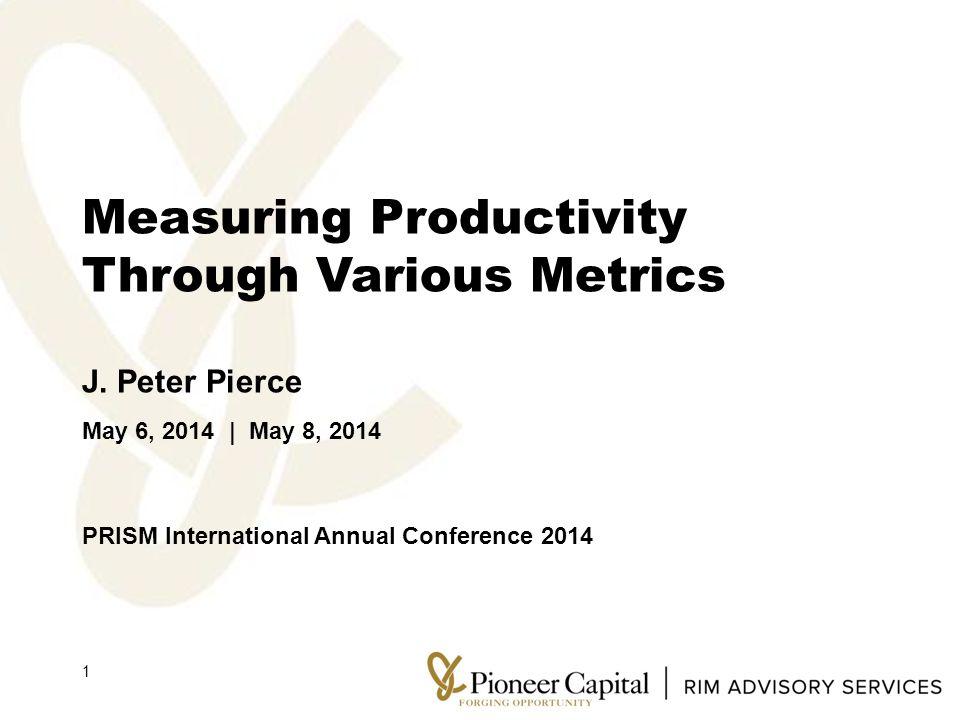 Measuring Productivity Through Various Metrics J.