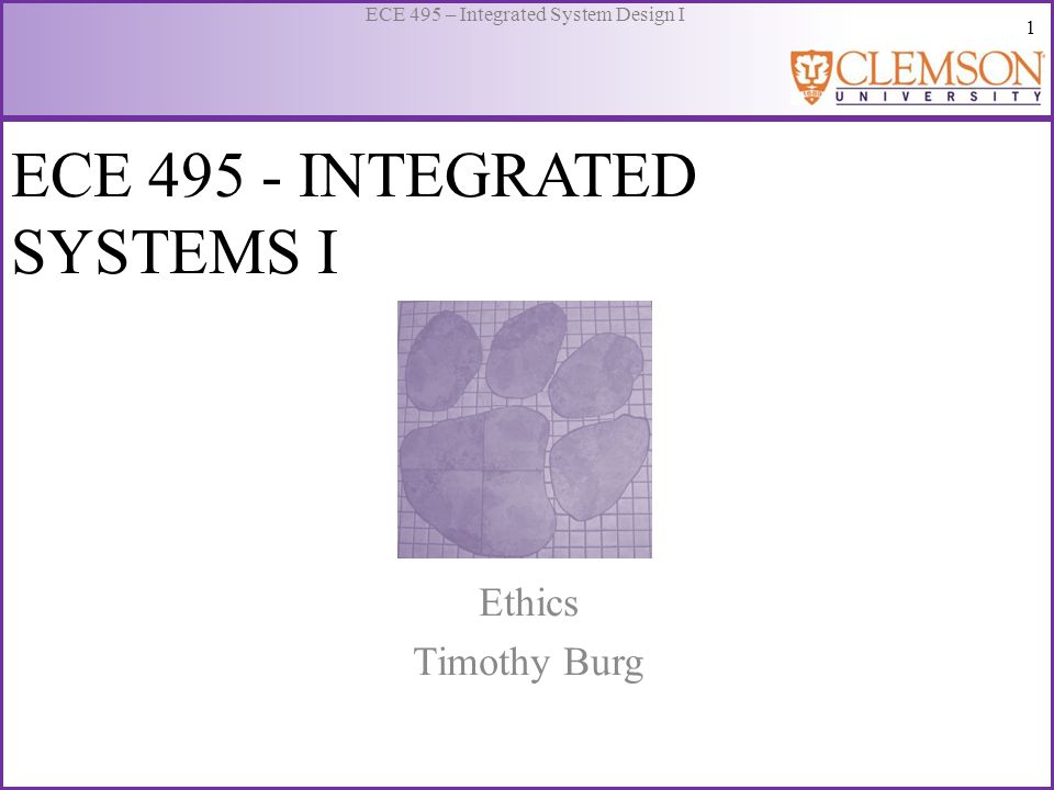 12 ECE 495 – Integrated System Design I NSPE's Code of Ethics The Fundamental Canons: – Engineers shall hold paramount the safety, health and welfare of the public in the performance of their duties.