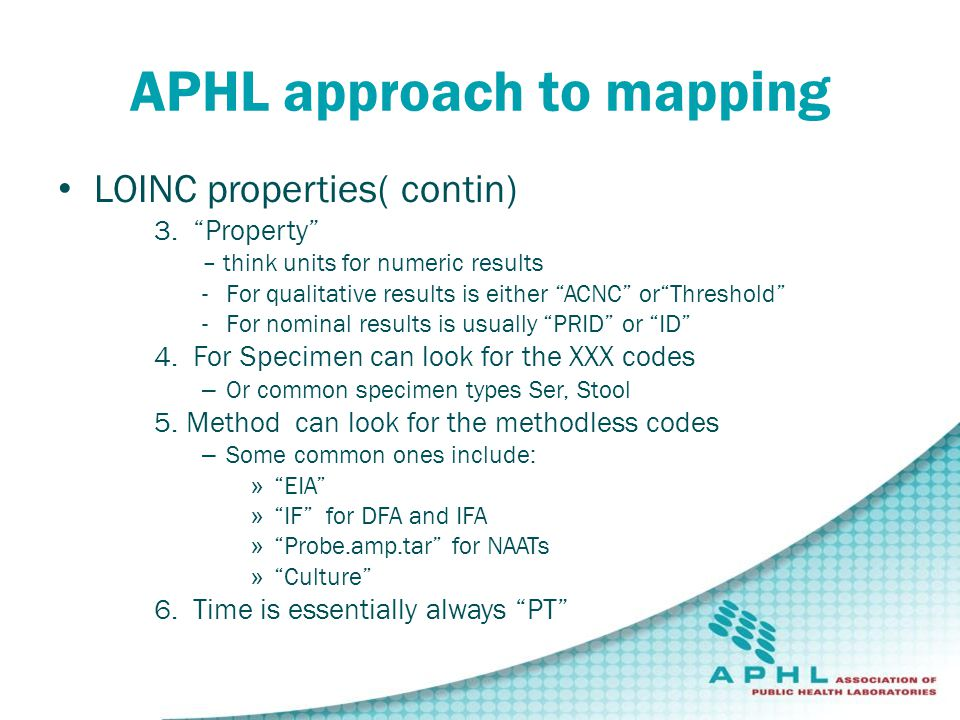 APHL approach to mapping LOINC properties( contin) 3.