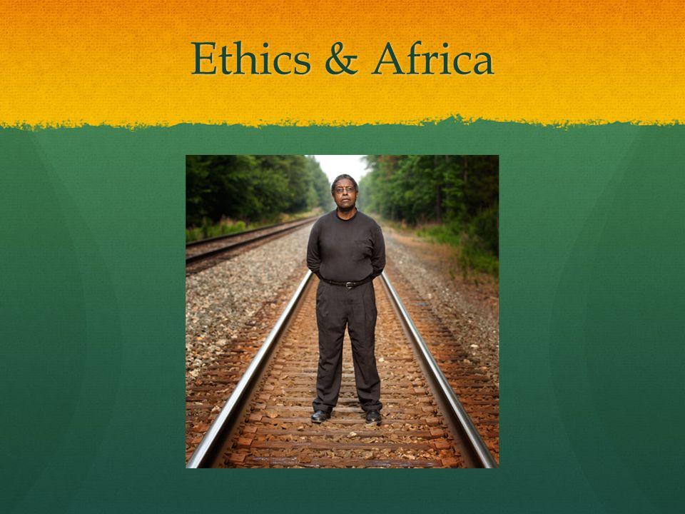 Ethics & Africa