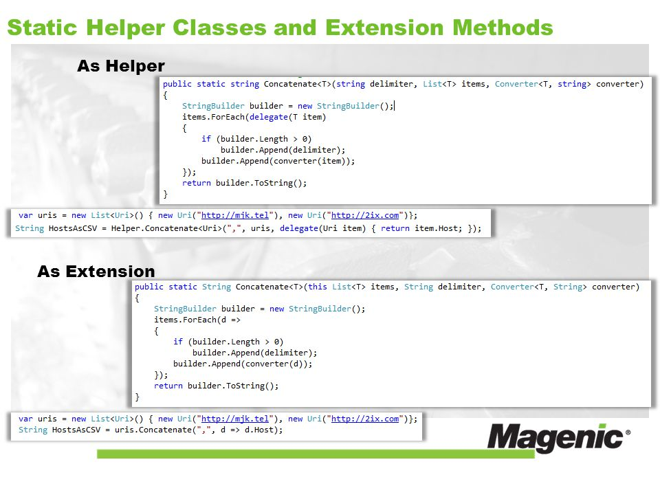 Static Helper Classes and Extension Methods As Helper As Extension