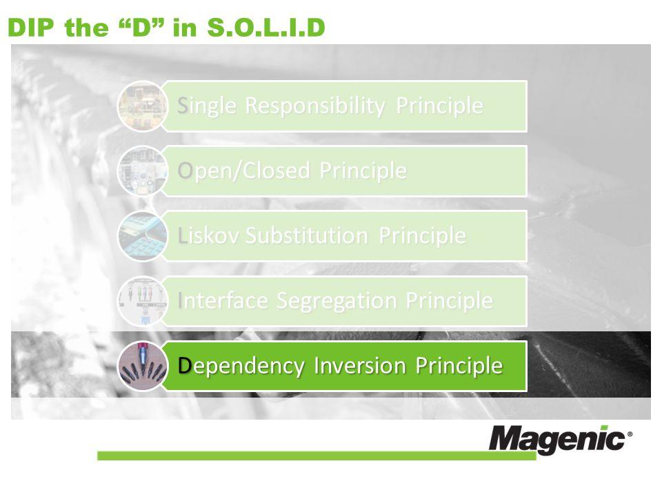 DIP the D in S.O.L.I.D