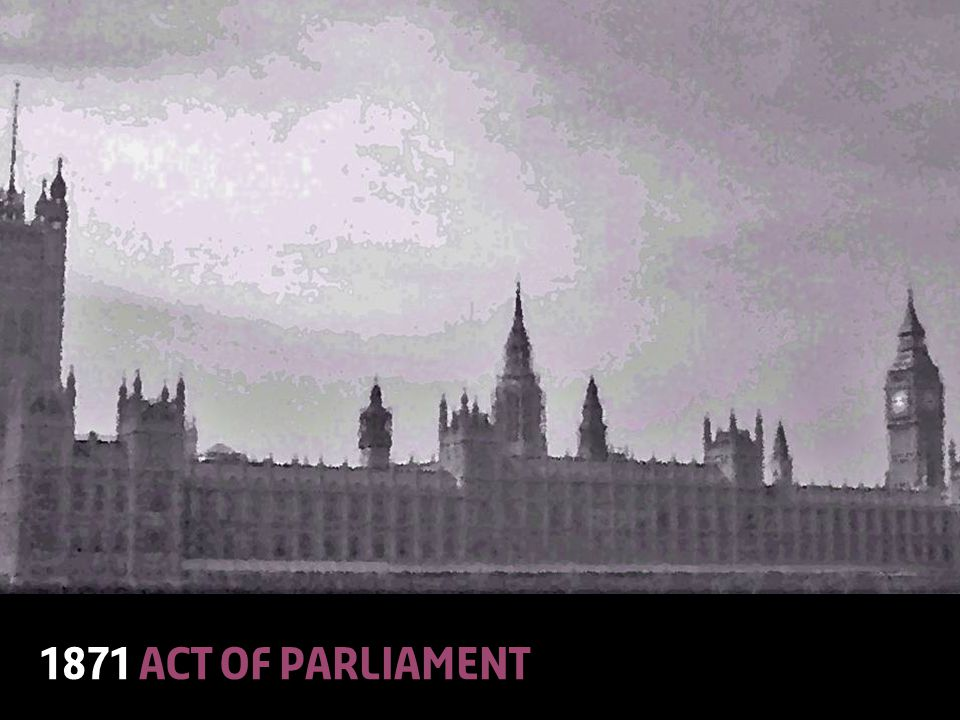 © Lloyd'sA Colourful History13 1871 Act of Parliament