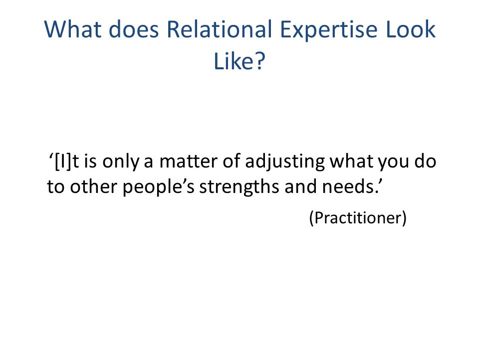 What does Relational Expertise Look Like.