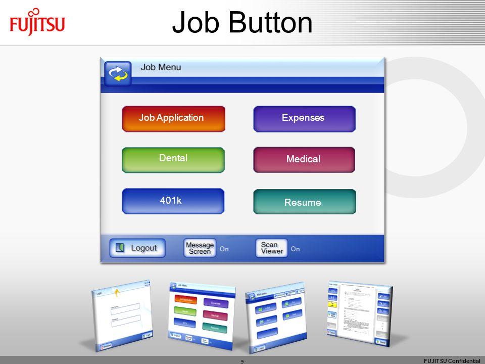 FUJITSU Confidential 9 Job Button