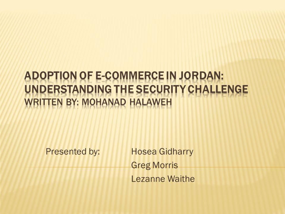 Presented by: Hosea Gidharry Greg Morris Lezanne Waithe