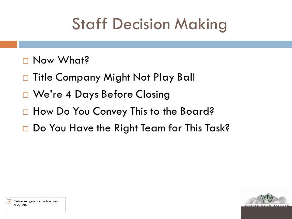 Staff Decision Making  Now What.