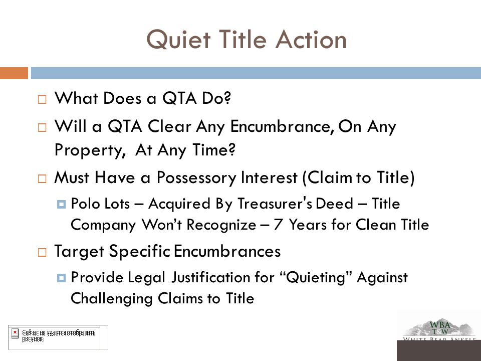 Quiet Title Action  What Does a QTA Do.
