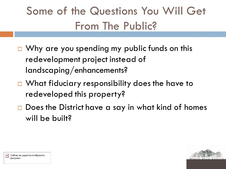 Some of the Questions You Will Get From The Public.