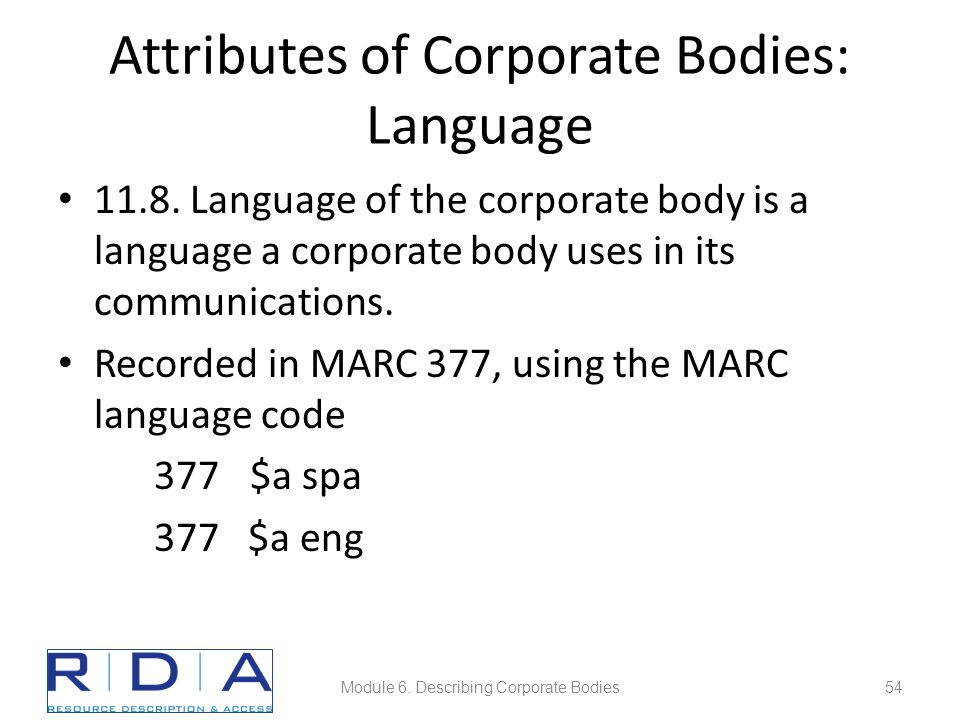 Attributes of Corporate Bodies: Language 11.8.