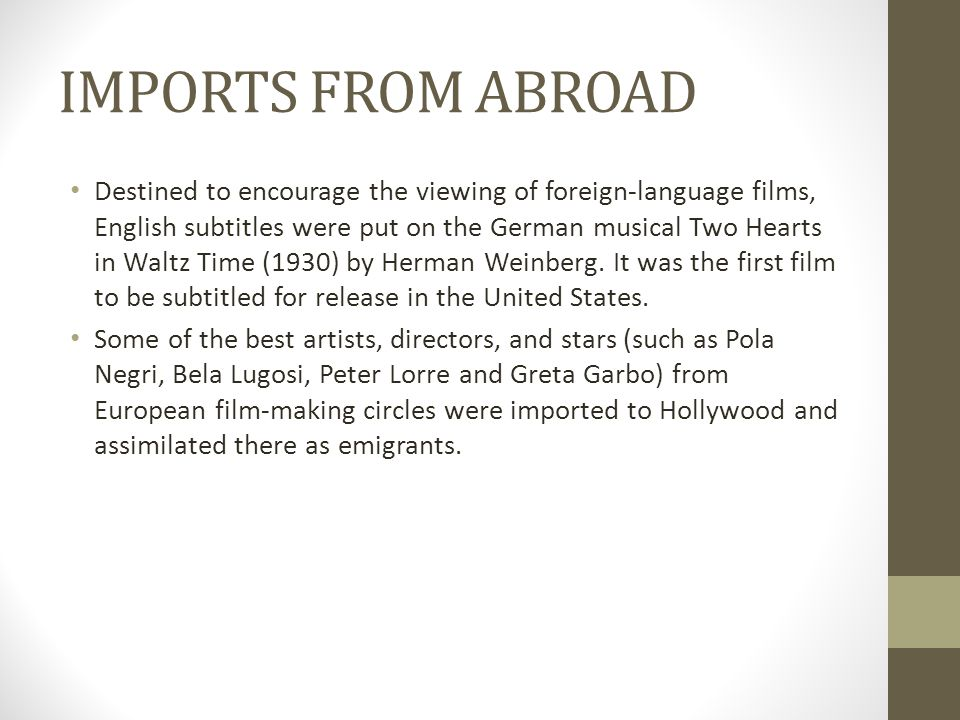 IMPORTS FROM ABROAD Destined to encourage the viewing of foreign-language films, English subtitles were put on the German musical Two Hearts in Waltz