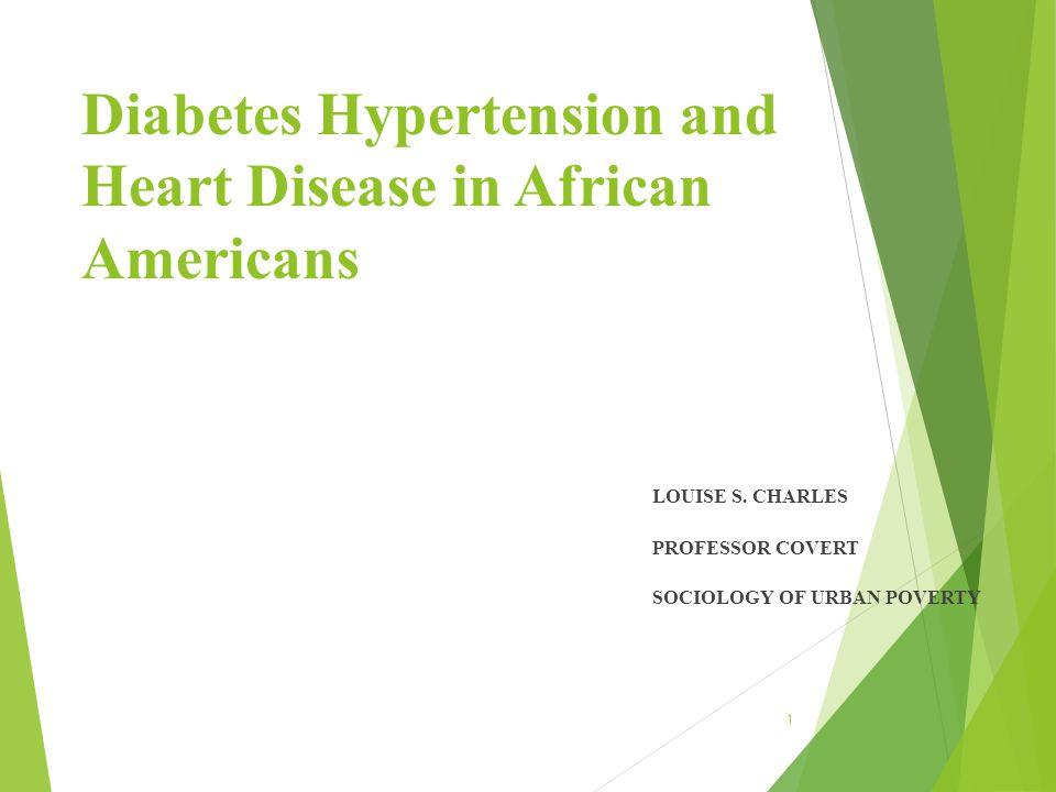 Diabetes Hypertension and Heart Disease in African Americans references  Elgie McFayden, J.