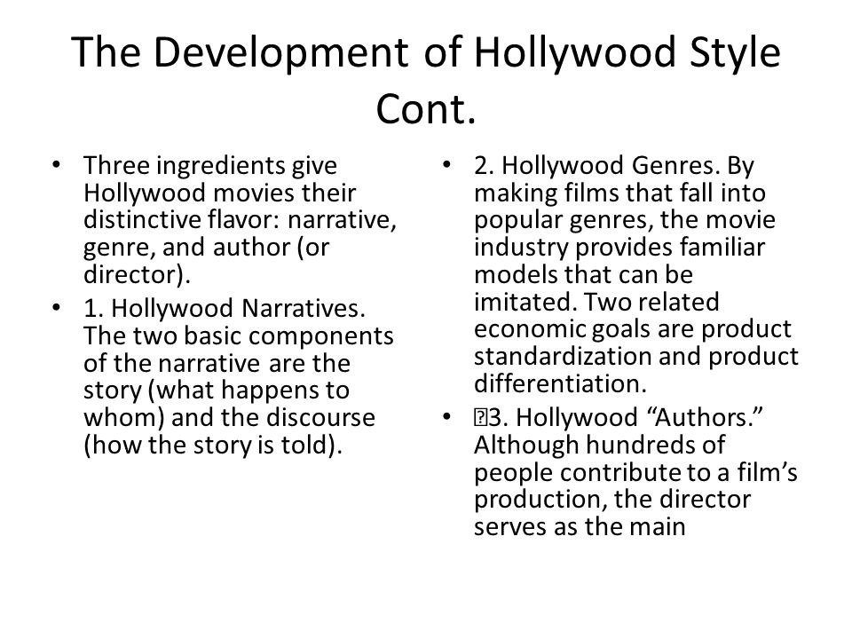 The Development of Hollywood Style Cont.