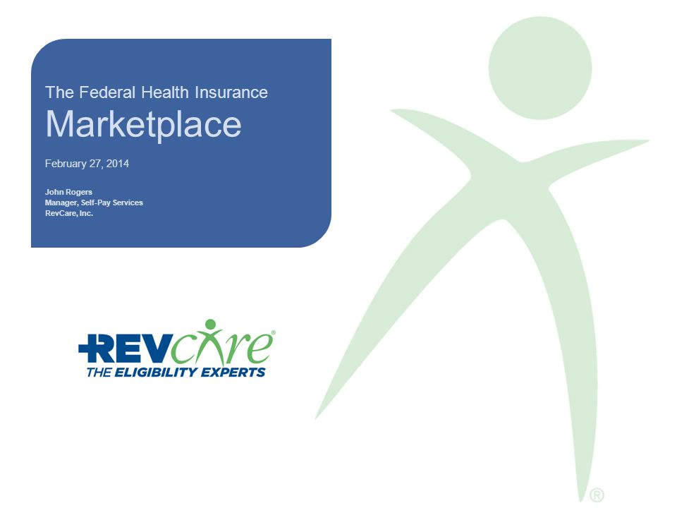 2 Federal Marketplace www.healthcare.gov