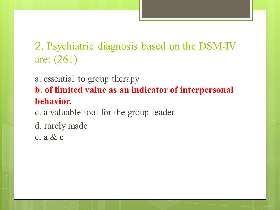 3.The therapist's paramount task is to: (280) a. find the source of the group resistance b.