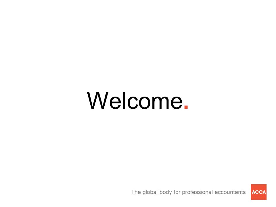 The global body for professional accountants Welcome.