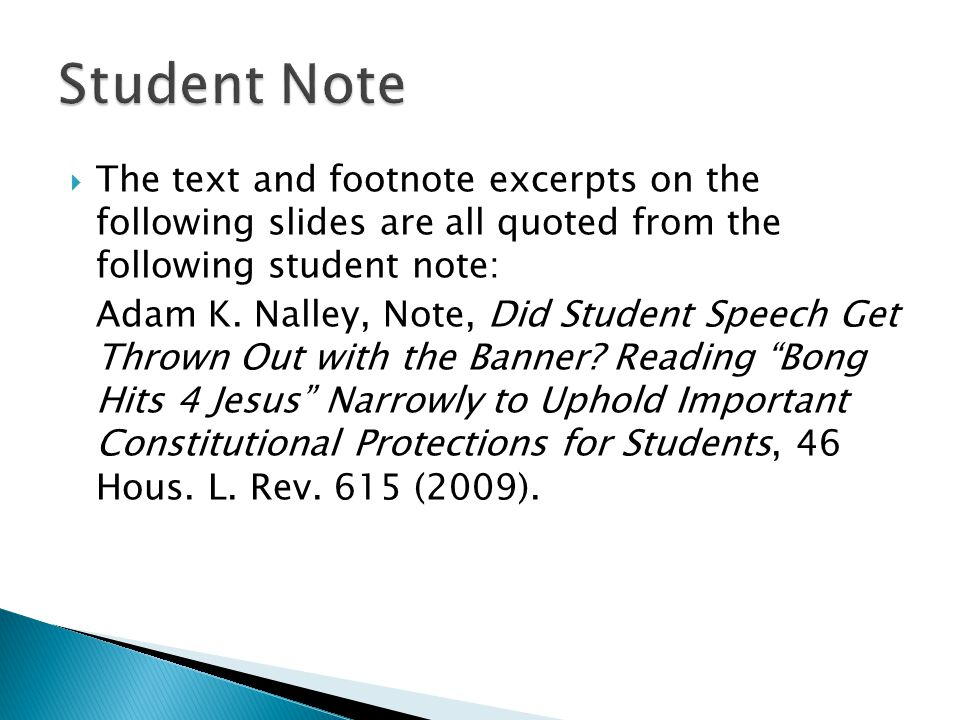  The text and footnote excerpts on the following slides are all quoted from the following student note: Adam K.