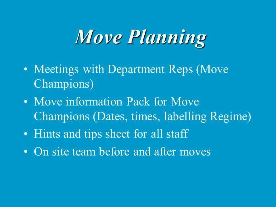Preparing for the Move The following brief tips will help you, to help others prepare to moveThe following brief tips will help you, to help others prepare to move