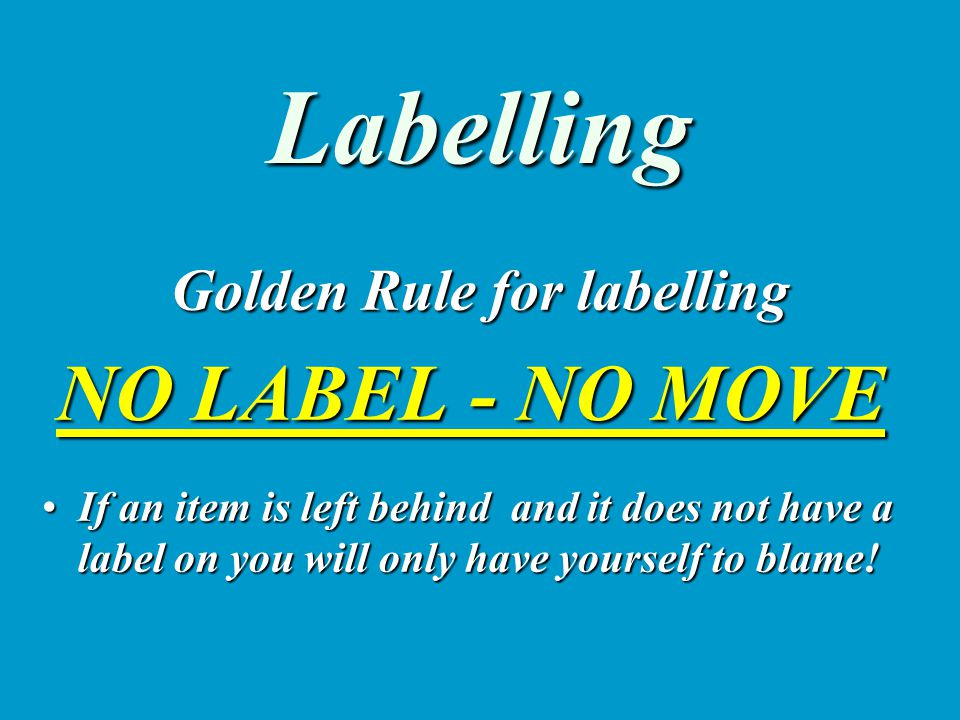 Labelling This is the way a typical label should be laid out.This is the way a typical label should be laid out.