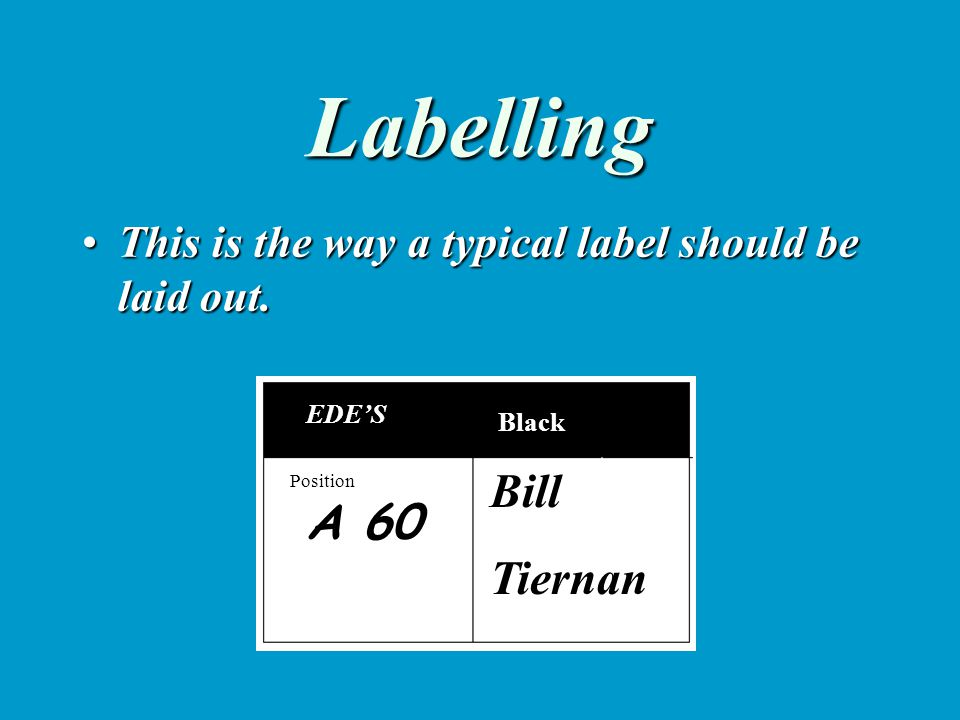 Labelling The colour of the label indicates the delivery floor areaThe colour of the label indicates the delivery floor area The first number takes the item to the correct positionThe first number takes the item to the correct position The second box is for name or other informationThe second box is for name or other information