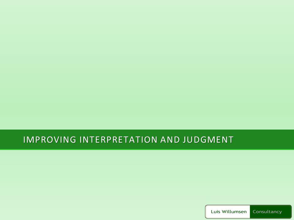 IMPROVING INTERPRETATION AND JUDGMENT