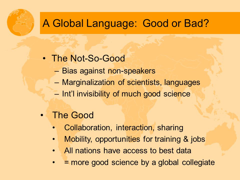A Global Language: Good or Bad.