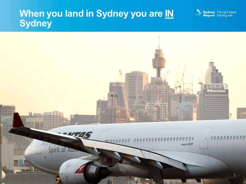 When you land in Sydney you are IN Sydney 4