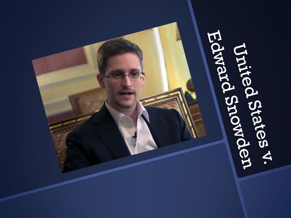 United States v. Edward Snowden