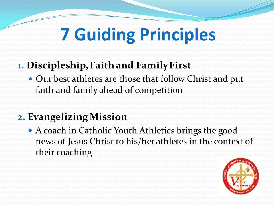 7 Guiding Principles 1.