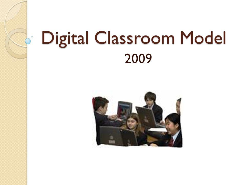 Digital Classroom Model 2009