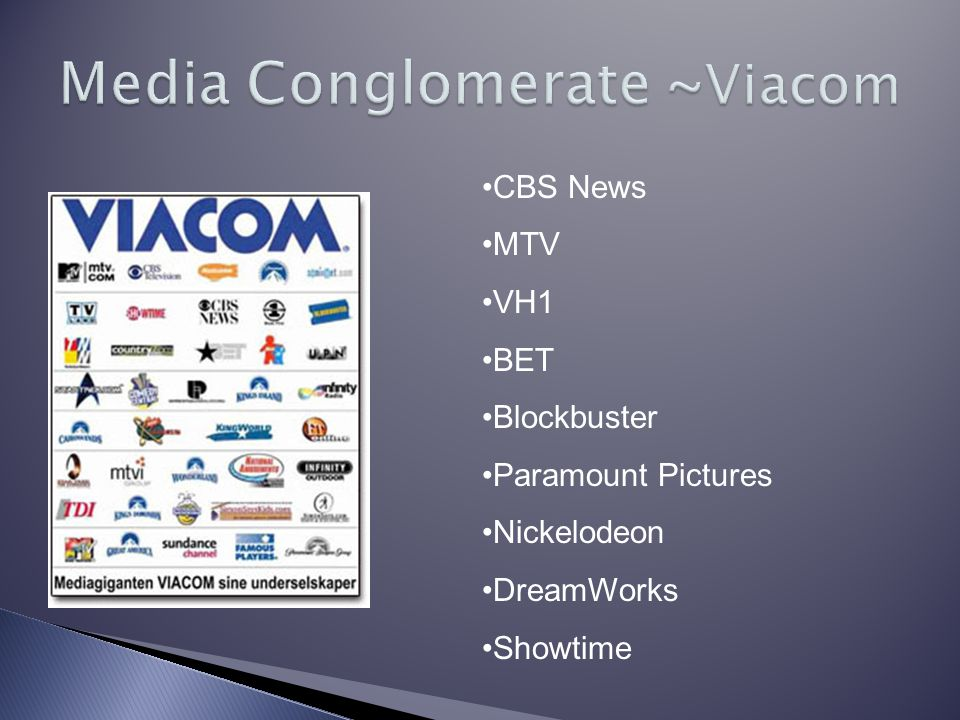 CBS News MTV VH1 BET Blockbuster Paramount Pictures Nickelodeon DreamWorks Showtime