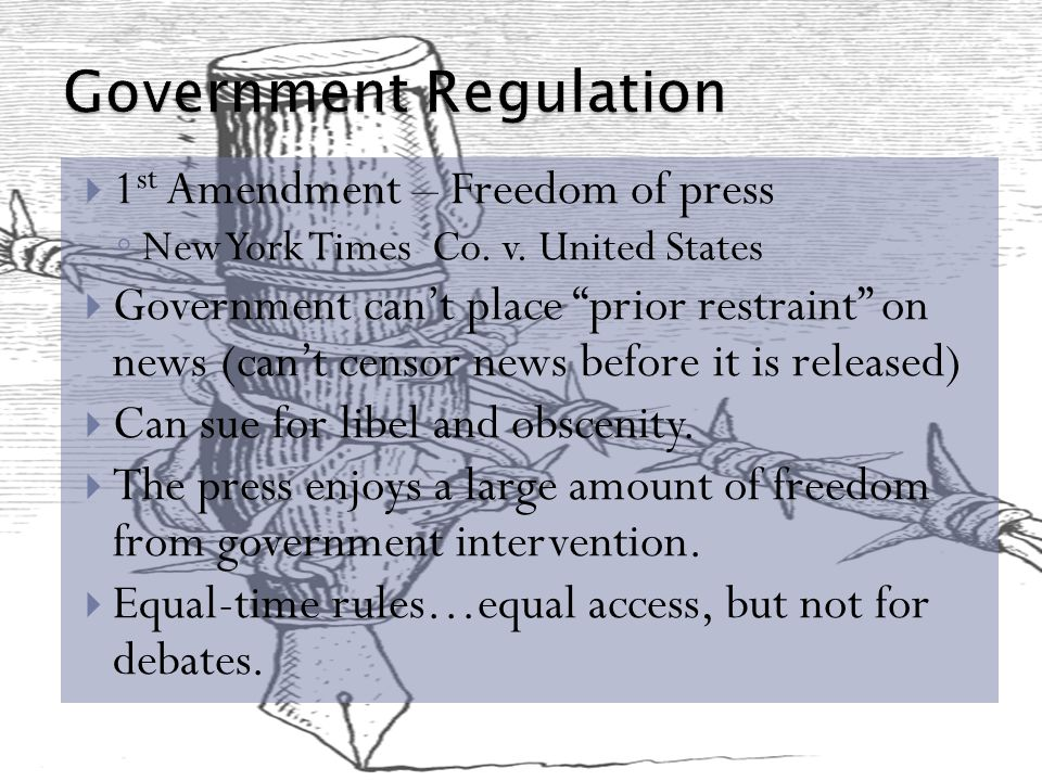  1 st Amendment – Freedom of press ◦ New York Times Co.